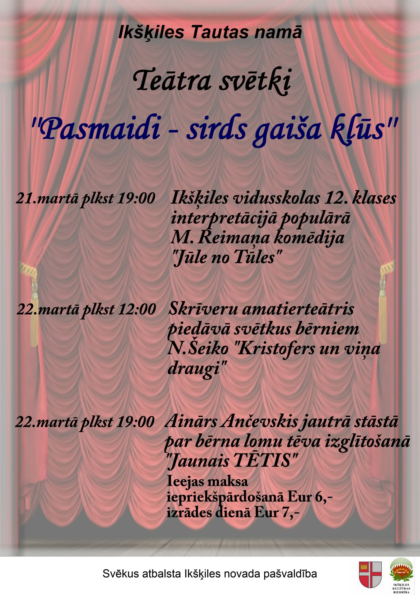 Teātra svētki Ikšķiles Tautas namā