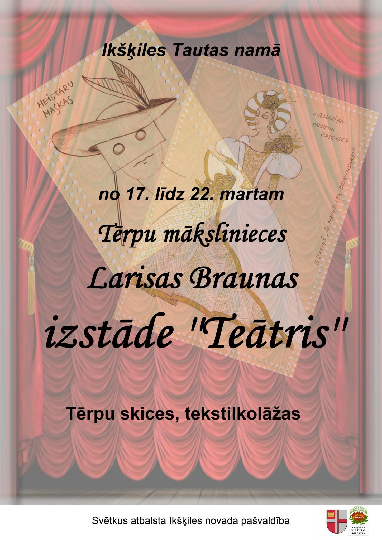 """Tērpu mākslinieces Larisas Braunas izstāde """"Teātris"""" Ikšķiles Tautas namā"""